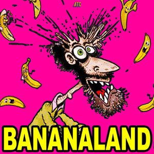Album Artwork for Bananaland - Greatest Hits Show Volume 1