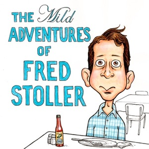 Album Artwork for The Mild Adventures of Fred Stoller