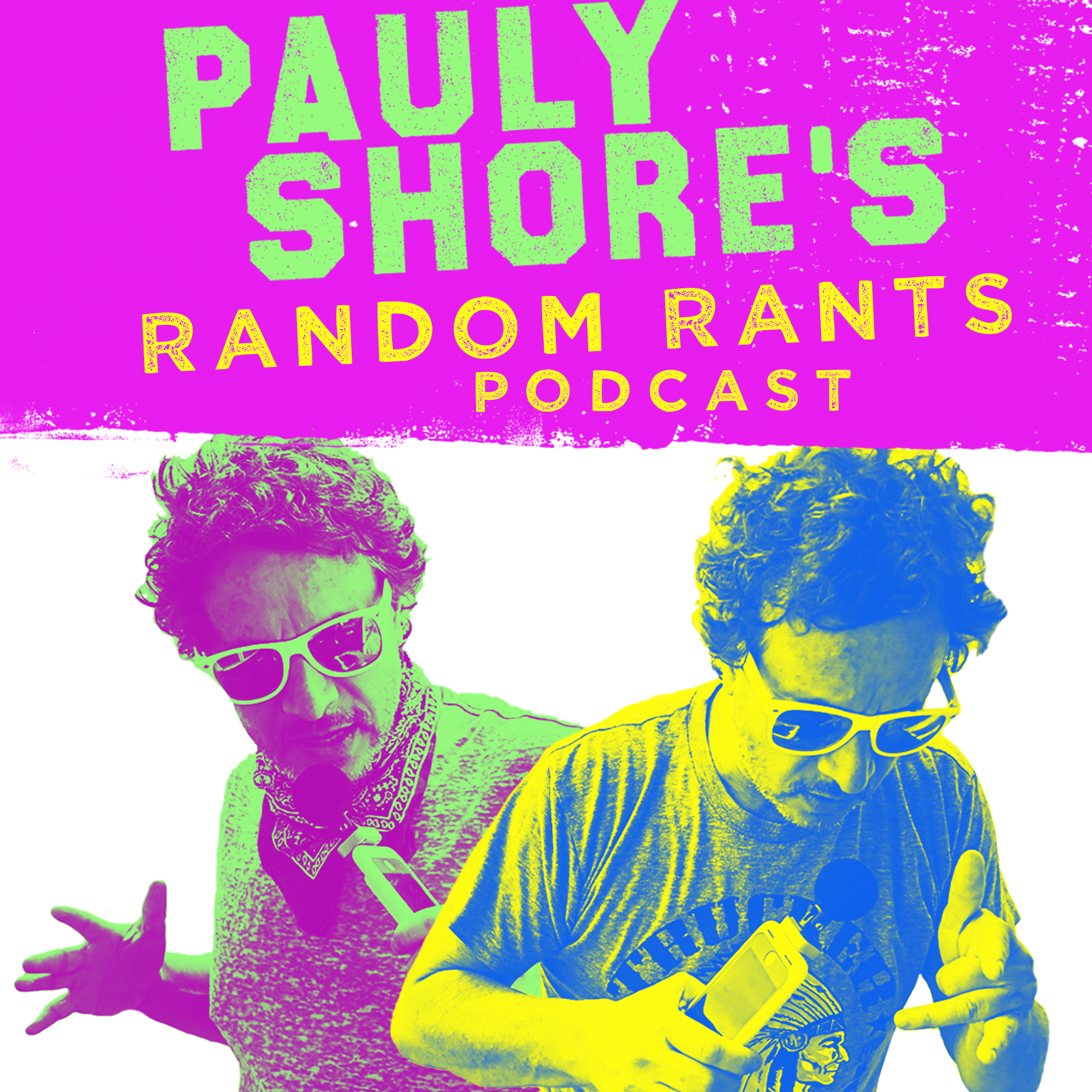 Album Artwork for Pauly Shore's Random Rants