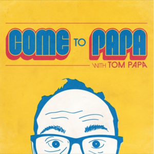 Album Artwork for Come To Papa Live Thanksgiving Special