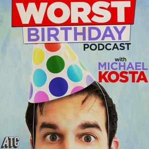 Album Artwork for Worst Birthday 101: Brett Erickson, September 19th